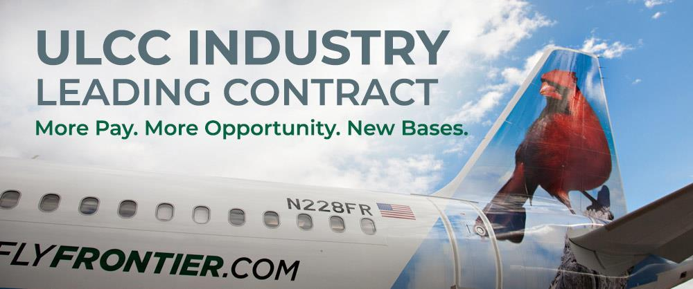 ULCC Industry Leading Contract. More Pay. More Opportunity.New Bases.